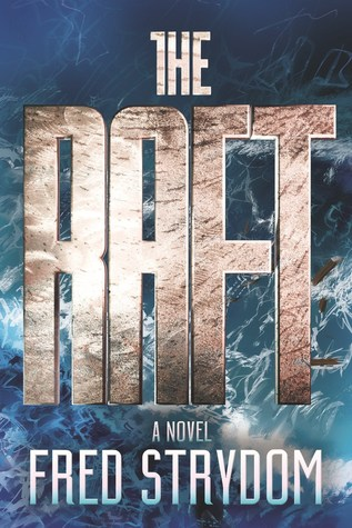 The Raft: A Novel