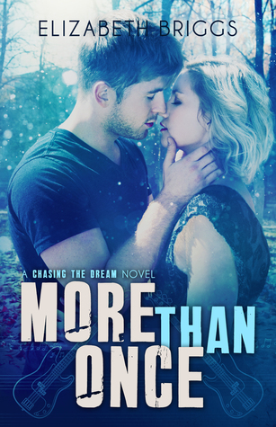 More Than Once (Chasing The Dream, #4)