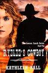 Ryelee's Cowboy (Dawson Ranch, #2)