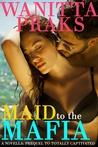 Maid to the Mafia