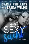 Dirty Sexy Saint (Dirty Sexy, #1)