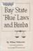 "Bay State ""Blue"" Laws and Bimba"