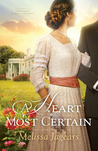 A Heart Most Certain (Teaville Moral Society #1)