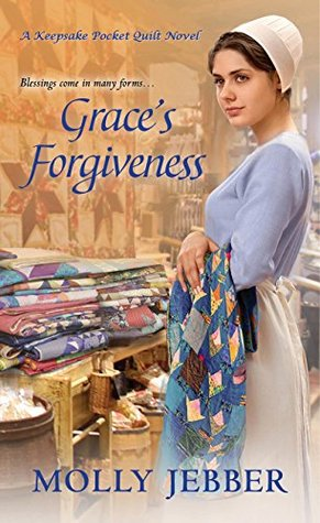 Grace's Forgiveness (A Keepsake Pocket Quilt Novel)