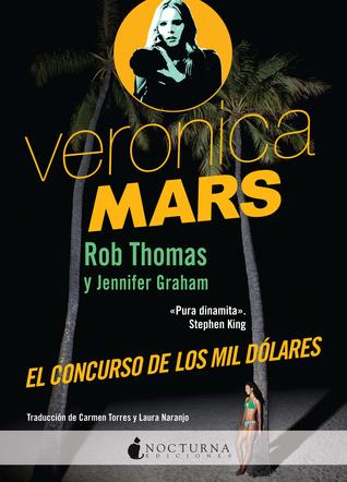 El concurso de los mil dólares (Veronica Mars, #1)