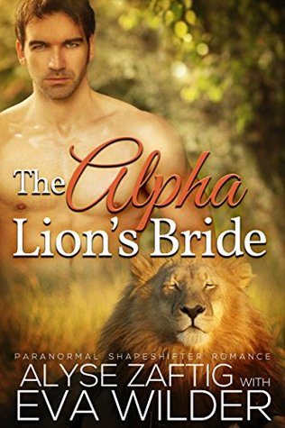 The Alpha Lion's Bride: A BWWM Paranormal Lion Shifter Romance