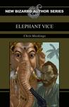 Elephant Vice