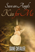 Save an Angel's Kiss for Me by Joanie Chevalier