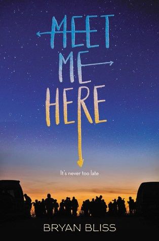 3 Reasons to Read… Meet Me Here by Bryan Bliss