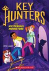 The Mysterious Moonstone (Key Hunters, #1)