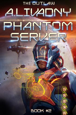 The Outlaw (Phantom Server #2) - Andrei Livadny