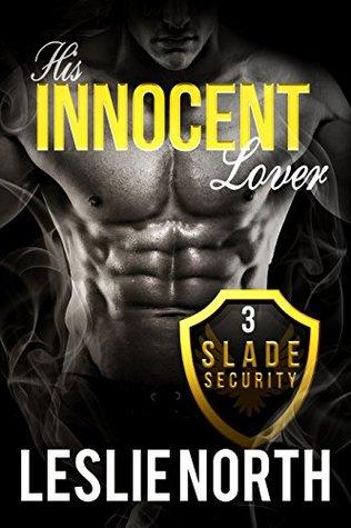 His Innocent Lover (Slade Security Team #3)