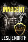 His Innocent Lover (Slade Security Team Series Book 3)