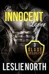 His Innocent Lover (Slade Security Team Series Book 3)