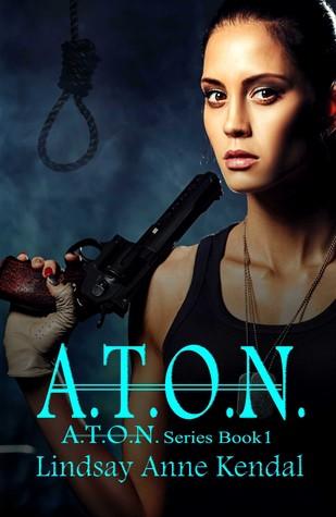 A.T.O.N. by Lindsay Anne Kendal