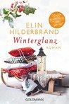 Winterglanz: Roman