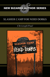 Slasher Camp for Nerd Dorks