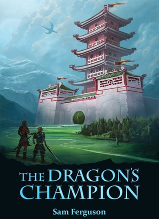 The Dragon's Champion by Sam Ferguson