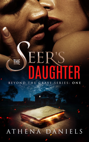 The Seer's Daughter by Athena Daniels