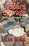 The Jasper's Courage (An Ozark Mountain Series Book 5)