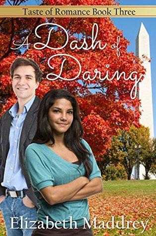 A Dash of Daring (Taste of Romance #3)