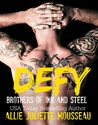 Defy (Brothers of Ink and Steel #3)