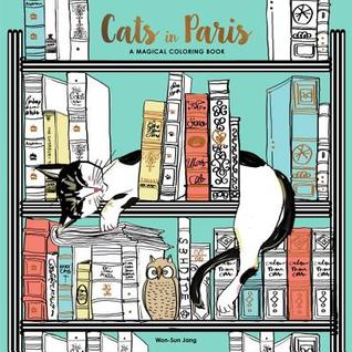 Cats in Paris: A Coloring Book of the Felines of Paris