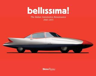 Foto da capa de Bellissima!: The Italian Automotive Renaissance, 1945 to 1975 por Robert Cumberford , autor de Design
