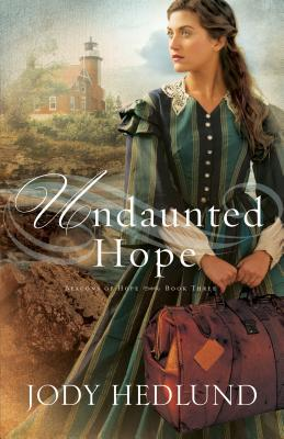 Undaunted Hope (Beacons of Hope #3)