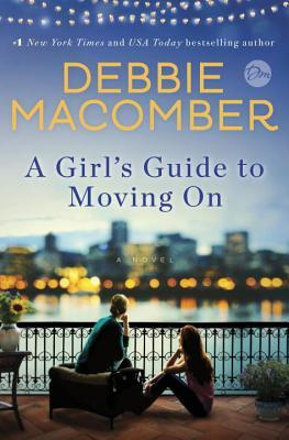 A Girl's Guide to Moving On (New Beginnings, #2)