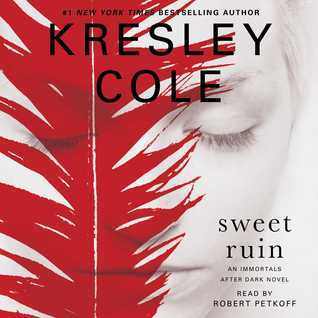 Audiobook Review: Sweet Ruin by Kresley Cole (@kresleycole, @petkoff)