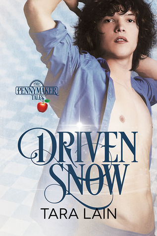 Recent Release Review: Driven Snow (The Pennymaker Tales #2) by Tara Lain
