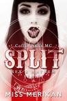 Split: Coffin Nails MC (Sex & Mayhem #7)