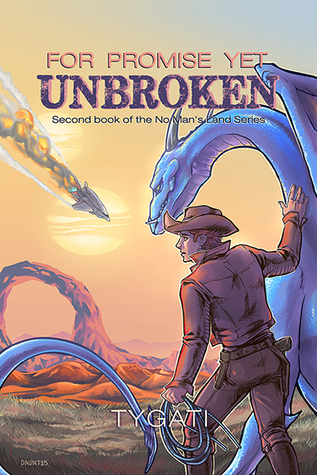 Book Review: For Promise Yet Unbroken (No Man's Land #2) by Tygati