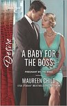 A Baby for the Boss (Pregnant by the Boss #2)