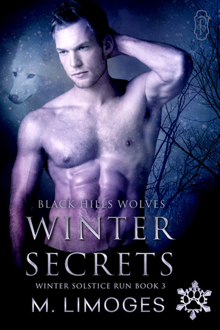 Winter Secrets: Winter Solstice Run #3 (Black Hills Wolves Book 33)