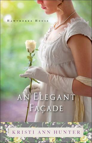 An Elegant Facade (Hawthorne House, #2)