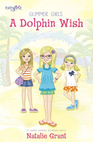 A Dolphin Wish (Glimmer Girls #2)