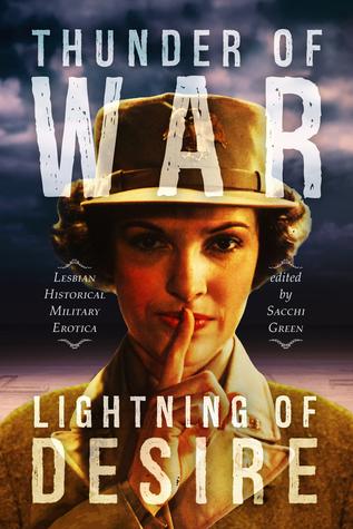 Thunder of War, Lightning of Desire by Sacchi Green