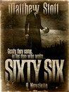 Sixty-Six: A Novelette