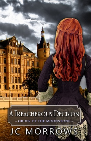 A Treacherous Decision (Order of the MoonStone #2)
