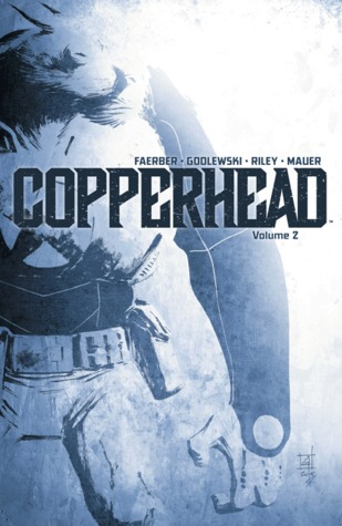 Copperhead: Vol. 2