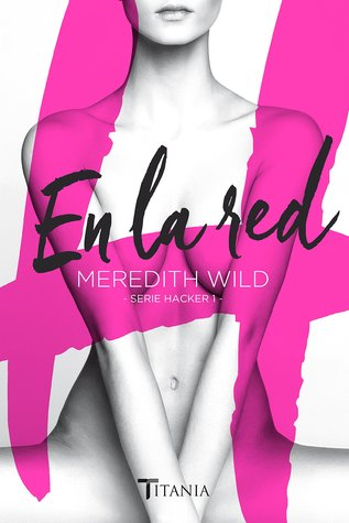 En la red - Hacker #1 - Meredith Wild