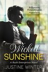 Wicked Sunshine (Rush Enterprises, #1)