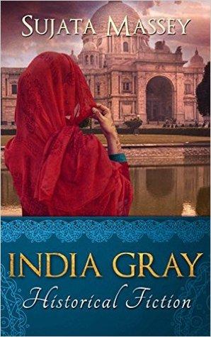 India Gray by Sujata Massey