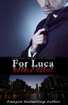 For Luca (Chicago Syndicate, #2)