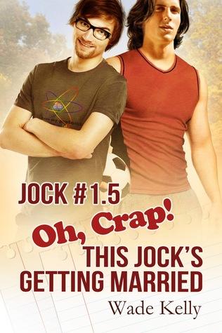 Oh, Crap! This Jock's Getting Married (Jock, #1.5)