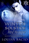 Winter Solstice Menage (Black Hills Wolves book 34)