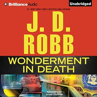 "Book Review: J.D. Robb's ""Wonderment in Death"""