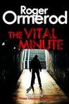 The Vital Minute